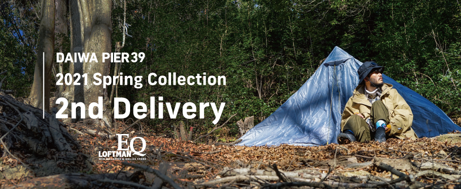 DAIWA PIER39 2021 Spring Collection 2nd delivery