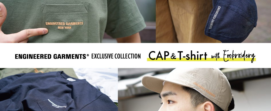 ENGINEERED GARMENTS別注CAP & T-SHIRTSが登場。