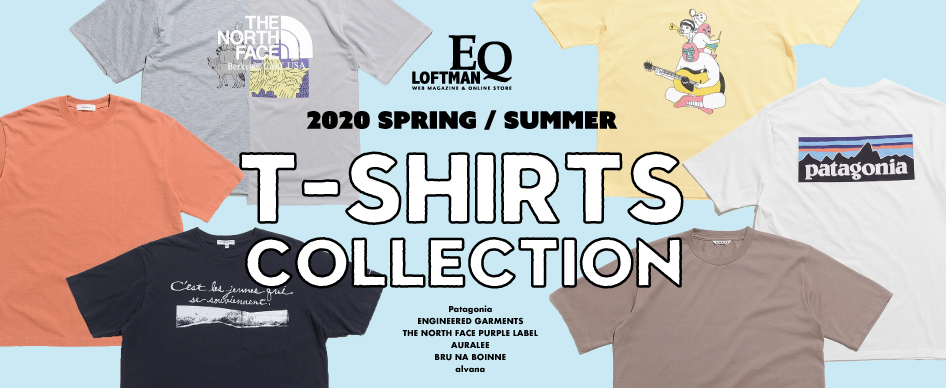 2020 SPRING / SUMMER「T-SHIRTS COLLECTION」